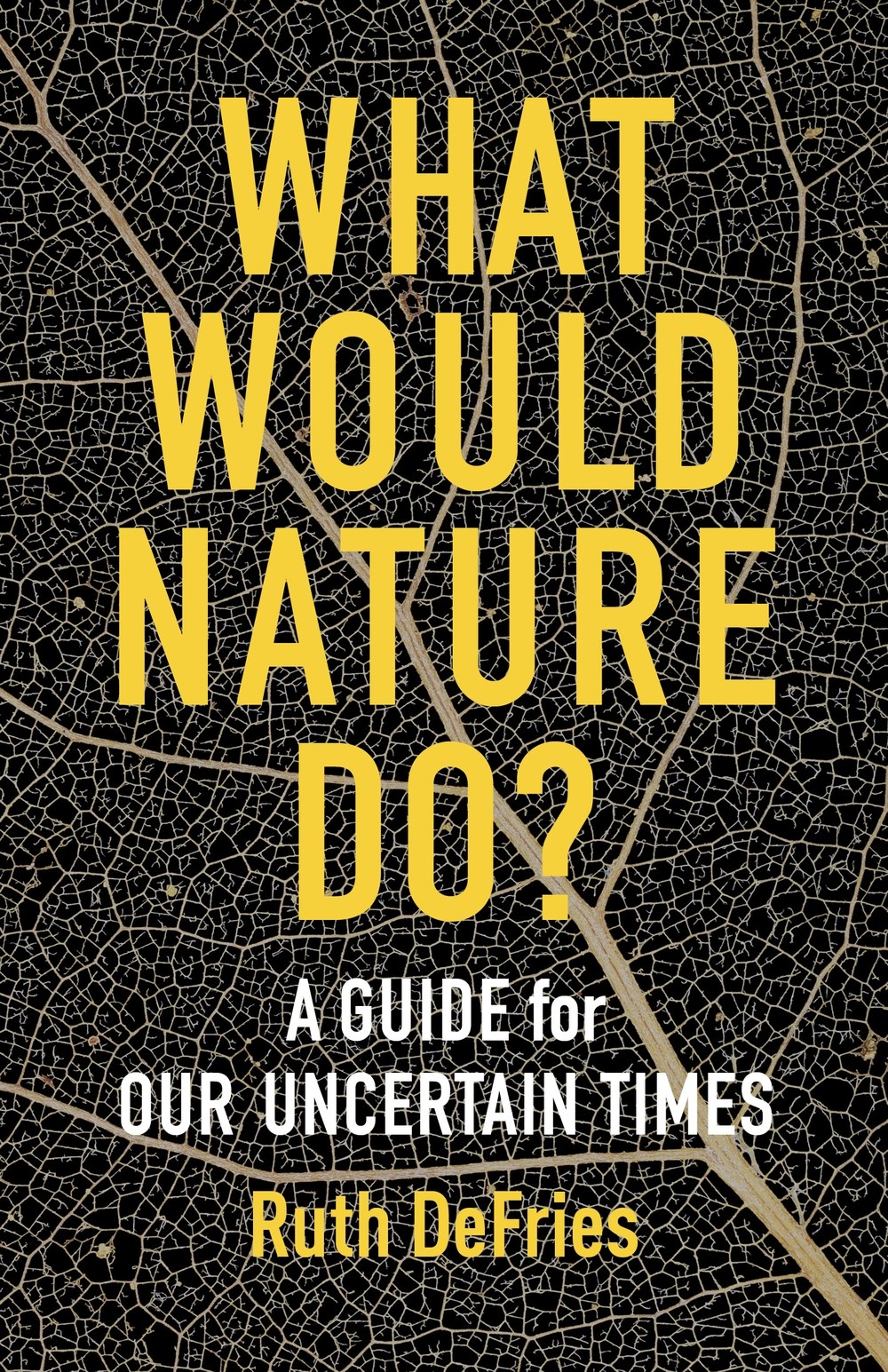 Ruth DeFries argues that a surprising set of time-tested strategies from the natural world can help humanity weather our current ecological crises