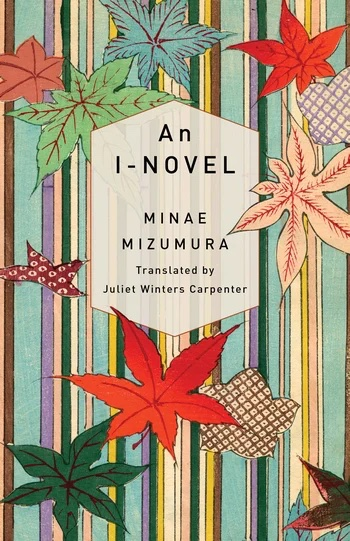 An I-Novel by Minae Mizumura reviewed in the New York Times
